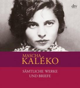 Mascha Kaléko Sämtliche Werke und Briefe in vier Bänden
