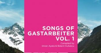 US-0453_SONGS-OF-GASTARBEITER_Cover